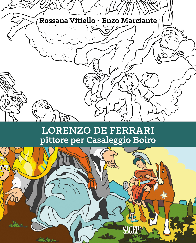 iMMAGINE DELLA COPERTINA DEL LIBRO PER RAGAAZZI INTITOLATO LORENZO DE FERRARI PITTORE PER CASALEGGIO BOIRO